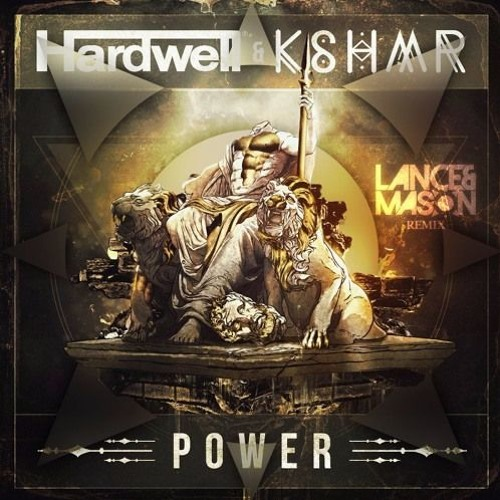 Hardwell & KSHMR – Power Remix