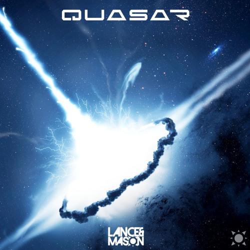 Lance & Mason – Quasar