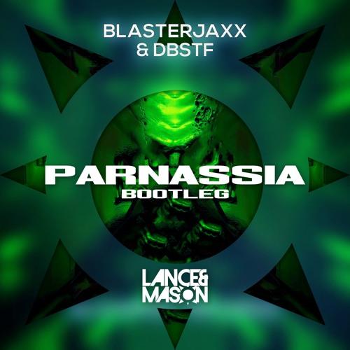 Blasterjaxx – Parnessia Remix