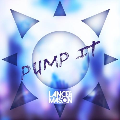 Lance & Mason – Pump It